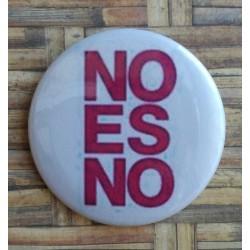 """Chapa o Imán con la frase """"No es no"""""""